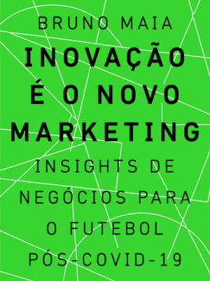 Livro Inovação é o novo Marketing